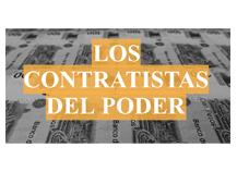 Los contratistas del poder